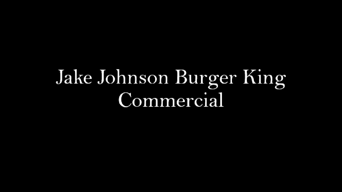 Famous Actor Jake Johnson In Burger King S New Commercial Brunchvirals